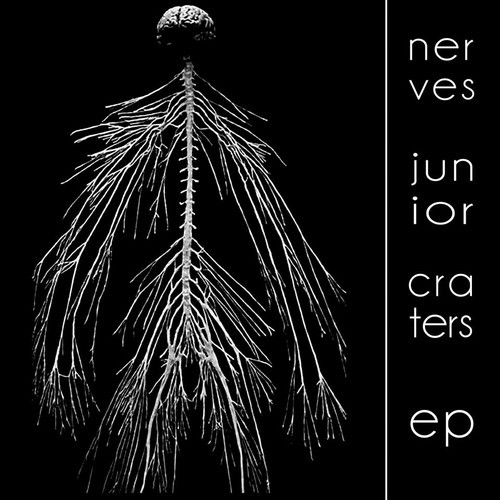 Nerves Junior - Craters EP