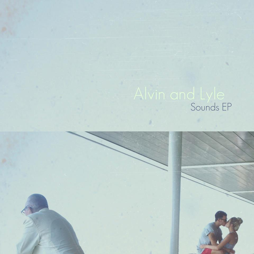 Alvin and Lyle - Sounds EP