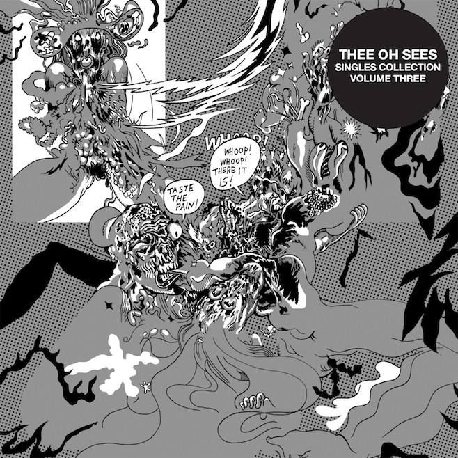 Thee Oh Sees Singles Collection 3
