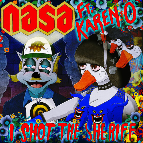 N.A.S.A. -  I Shot The Sheriff (Feat. Karen O)