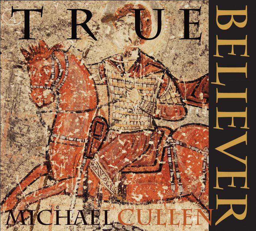Michael Cullen True Believer v 2.0 4PAN1T