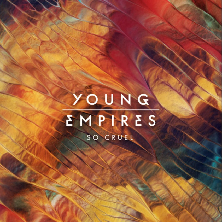 Young Empires - So Cruel