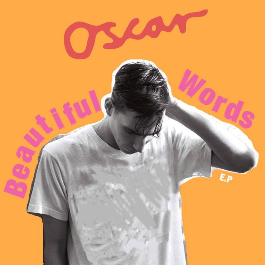 Oscar - Beautiful Words EP