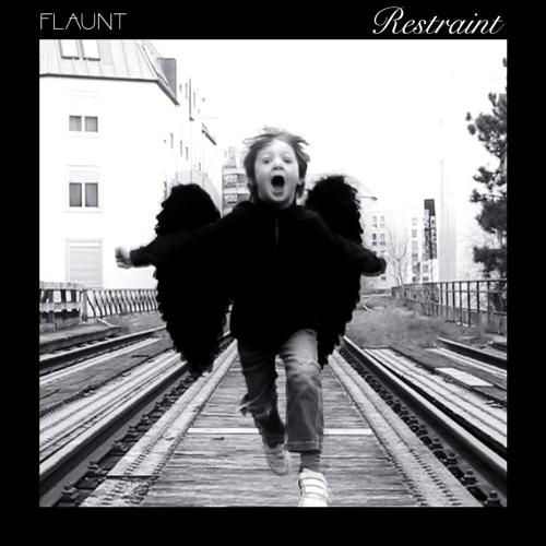 Flaunt - Restraint