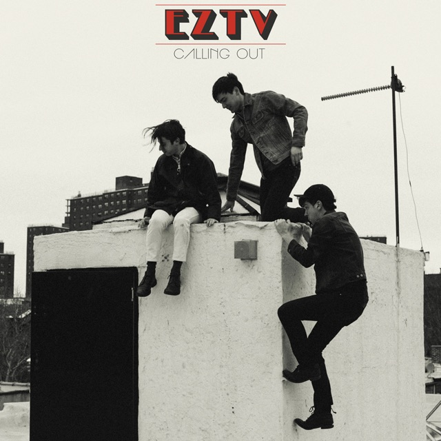 EZTV - Calling Out